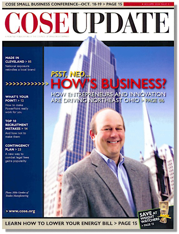 COSEUpdate Cover story with Founder of Tendon Manufacturing of Cleveland, Ohio, a Metal Fabrication Company.